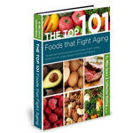 Mike Geary's The Top 101 Foods That Fight Aging PDF